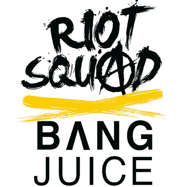 riot-squad-x-bangjuice